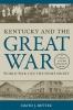 9780813168012 : kentucky-and-the-great-war-bettez