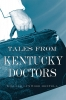 9780813168227 : tales-from-kentucky-doctors-montell