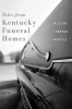 9780813168234 : tales-from-kentucky-funeral-homes-montell