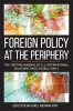 9780813168470 : foreign-policy-at-the-periphery-sewell-ryan-mcmahon