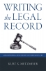 9780813168609 : writing-the-legal-record-metzmeier