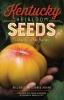 9780813168876 : kentucky-heirloom-seeds-best-adams-henderson