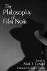 9780813171708 : the-philosophy-of-film-noir-conard