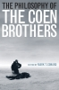 9780813173238 : the-philosophy-of-the-coen-brothers-conard