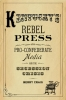 9780813174594 : kentuckys-rebel-press-craig