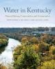 9780813175157 : water-in-kentucky-lee-coakley-stringer