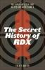 9780813175287 : the-secret-history-of-rdx-baxter