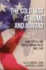 9780813175737 : the-cold-war-at-home-and-abroad-johns-lerner-johns