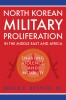 9780813175881 : north-korean-military-proliferation-in-the-middle-east-and-africa-bechtol