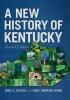 9780813176307 : a-new-history-of-kentucky-2nd-edition-klotter-friend