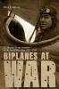 9780813177045 : biplanes-at-war-johnson-stoll