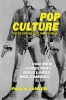 9780813177304 : pop-culture-and-the-dark-side-of-the-american-dream-cantor