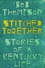 9780813178066 : stitched-together-thompson