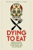 9780813178516 : dying-to-eat-cann-wu-park