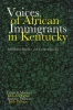 9780813178608 : voices-of-african-immigrants-in-kentucky-musoni-otieno-wilson
