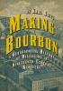 9780813178752 : making-bourbon-raitz