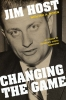 9780813179575 : changing-the-game-host-moyen