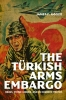 9780813179711 : the-turkish-arms-embargo-goode