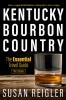 9780813180298 : kentucky-bourbon-country-3rd-edition-reigler-peachee-spaulding