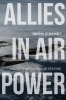 9780813180328 : allies-in-air-power-paget-paget-frandsen