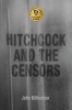 9780813180540 : hitchcock-and-the-censors-billheimer