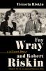 9780813180670 : fay-wray-and-robert-riskin-riskin