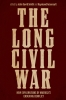 9780813181301 : the-long-civil-war-smith-arsenault-birkner