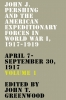 9780813181332 : john-j-pershing-and-the-american-expeditionary-forces-in-world-war-i-1917-1919-greenwood