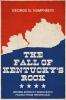 9780813182353 : the-fall-of-kentuckys-rock-humphreys