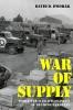9780813183800 : war-of-supply-dworak