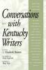 9780813190433 : conversations-with-kentucky-writers-beattie-lapinta-hall