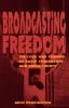 9780813190457 : broadcasting-freedom-puddington