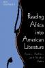 9780813190891 : reading-africa-into-american-literature-cartwright