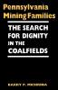 9780813191041 : pennsylvania-mining-families-michrina