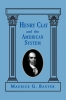 9780813191126 : henry-clay-and-the-american-system-baxter
