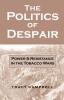 9780813191300 : the-politics-of-despair-campbell