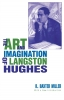 9780813191522 : the-art-and-imagination-of-langston-hughes-miller