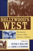9780813191966 : hollywoods-west-rollins-oconnor