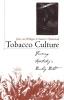 9780813192284 : tobacco-culture-van-willigen-eastwood