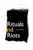 9780813192338 : rituals-and-riots-farrell