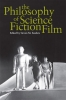 9780813192604 : the-philosophy-of-science-fiction-film-sanders