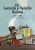 9780813193182 : the-louisville-and-nashville-railroad-1850-1963-herr