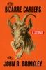 9780813195391 : the-bizarre-careers-of-john-r-brinkley-lee