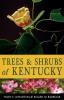 9780813195407 : trees-and-shrubs-of-kentucky-wharton-barbour