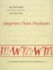 9780813202136 : gregorian-chant-practicum-textbook-english-ward-method