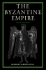 9780813207544 : the-byzantine-empire-2nd-edition-browning