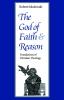 9780813208275 : the-god-of-faith-and-reason-sokolowski