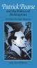 9780813209128 : patrick-pearse-and-the-politics-of-redemption-moran