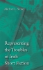 9780813213668 : representing-the-troubles-in-irish-short-fiction-storey