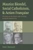 9780813215426 : maurice-blondel-social-catholicism-and-action-francaise-bernardi